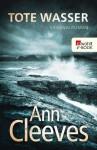 Tote Wasser - Ann Cleeves, Stefanie Kremer