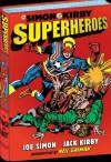 The Simon and Kirby Superheroes - Jack Kirby, Steve Saffel, Joe Simon, Neil Gaiman