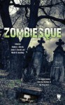 Zombiesque - Stephen L. Antczak, James C. Bassett