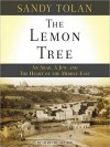 The Lemon Tree: An Arab, a Jew, and the Heart of the Middle East (MP3 Book) - Sandy Tolan
