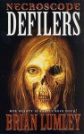 Defilers (Necroscope Series) - Brian Lumley