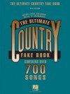 The Ultimate Country Fake Book: C Instruments - Hal Leonard Publishing Company