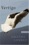 Vertigo: A Novella - Amanda Lohrey, Lorraine Biggs