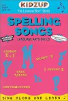 Spelling Songs: Language Arts Skills [With Cassette and CD] - Kidzup