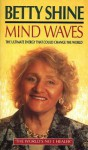 Mind Waves - Betty Shine