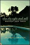 When the Night Stood Still: An Erotic Romance - Marilyn Jaye Lewis