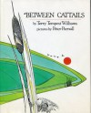 Between Cattails - Terry Tempest Williams