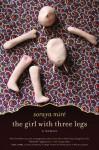 The Girl with Three Legs: A Memoir - Soraya Mire, Eve Ensler
