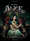 The Art of Alice: Madness Returns - Dave Marshall, American McGee