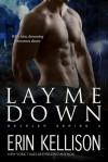 Lay Me Down - Erin Kellison