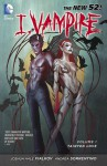 I, Vampire, Vol. 1: Tainted Love - Joshua Hale Fialkov, Andrea Sorrentino