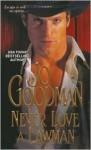 Never Love A Lawman - Jo Goodman