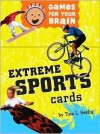 Games for Your Brain: Extreme Sports - Tina L. Seelig