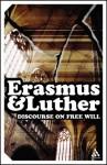 Discourse on Free Will (Continuum Impacts) - Desiderius Erasmus