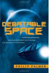 Debateable Space - Philip Palmer