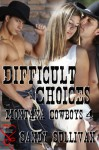 Difficult Choices - Sandy Sullivan