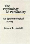 The Psychology of Personality - James T. Lamiell