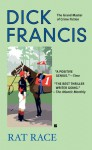 Rat Race (The Dick Francis library) - Dick Francis