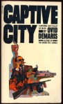 Captive City : The Startling Truth about Chicago and the Mafia - Ovid Demaris