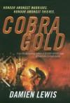 Cobra Gold - Damien Lewis