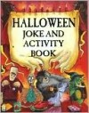 Halloween Joke and Activity Book - Kate Brookes, Martin Ursell