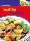 Healthy Cooking - Parragon Publishing