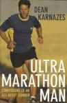 Ultra Marathon Man - Dean Karnazes