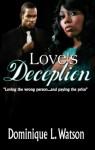 Love's Deception - Dominique L. Watson