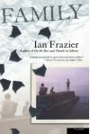 Family - Ian Frazier