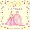 Princess Poppy: The Wedding - Janey Louise Jones