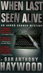 When Last Seen Alive - Gar Anthony Haywood
