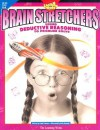 Brain Stretchers: Using Deductive Reasoning to Problem Solving, Vol. 403 - Linda Schwartz, Eric Larson, Kelly Kennedy