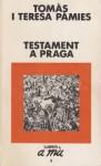 Testament in Prague - Teresa Pàmies, Melissa Stewart