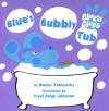 Blue's Bubbly Tub (Blue's Clues) - Buster Yablonsky