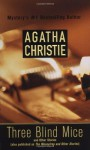 Three blind mice and other stories (Agatha Christie Mystery Collection) - Agatha Christie