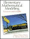 Elementary Mathematical Modeling - Mary Davis, Charles Henry Edwards