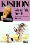 Wie unfair, David - Ephraim Kishon, Friedrich Torberg