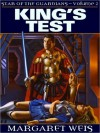 King's Test (Star of the Guardians, No 2) - Margaret Weis