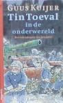 Tin Toeval in de onderwereld - Guus Kuijer, Jan Jutte