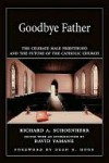 Goodbye Father - Richard Schoenherr