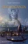 Stravaganza - A Cidade das Máscaras (Capa Mole) - Mary Hoffman, Isabel Nunes