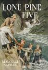 Lone Pine Five - Malcolm Saville
