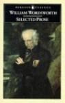 Wordsworth: Selected Prose Writings - William Wordsworth, John O. Hayden