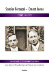 Sandor Ferenczi - Ernest Jones: Letters 1911-1933 - Ferenc Eros, Ken Robinson, Judit Szekacs-Weisz