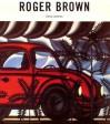 Roger Brown - Sidney Lawrence, John Yau