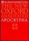 The New Oxford Annotated Apocrypha, New Revised Standard Version - Anonymous