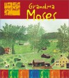 Grandma Moses (Life And Work Of...) - Adam R. Schaefer