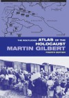 The Routledge Atlas of the Holocaust (Routledge Historical Atlases) - Martin Gilbert