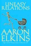 Uneasy Relations (Gideon Oliver Mystery, #15) - Aaron Elkins