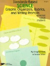 Standards-Based Science: Graphic Organizers, Rubrics, and Writing Prompts for Middle Grade Students - Imogene Forte, Sandra Schurr